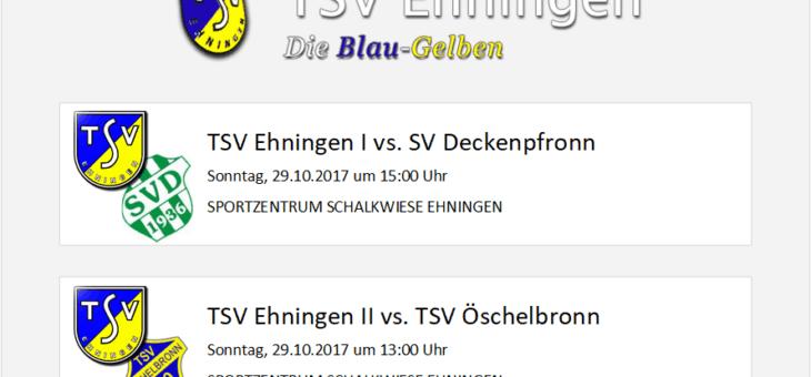 Heimspiele gegen Deckenpfronn und Öschelbronn am Sonntag (29. Oktober 2017)