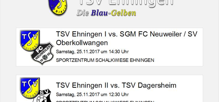 Heimspiele gegen Neuweiler/Oberkollwangen und Dagersheim am Samstag, 25. November 2017