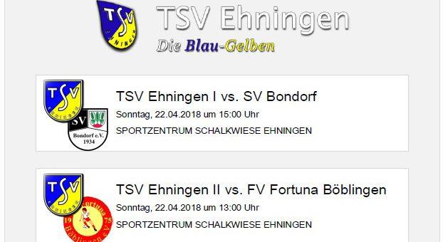 Heimspiele gegen Bondorf und Fortuna Böblingen am Sonntag, 22. April 2018