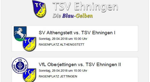 Auswärtsspiele in Althengstett und Oberjettingen am Sonntag, 29. April 2018
