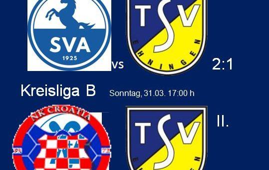 Spielbericht TSV Ehningen II  Kreisliga B 20. Spieltag 31.03.2019